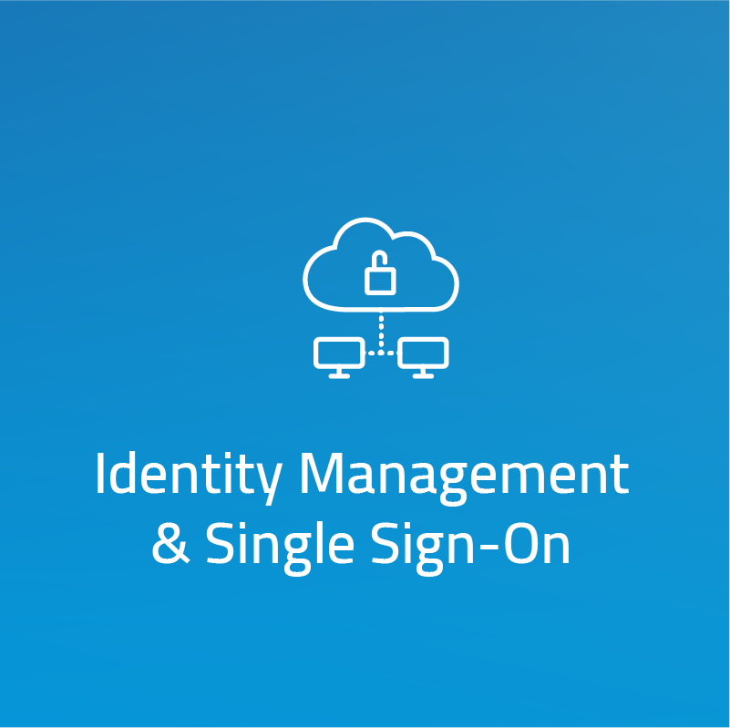 Identity Management & Single Sign-On