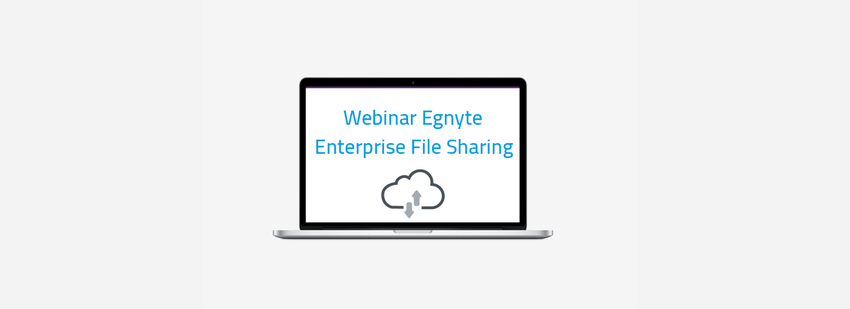 Header webinar Egnyte Enterprise File Sharing